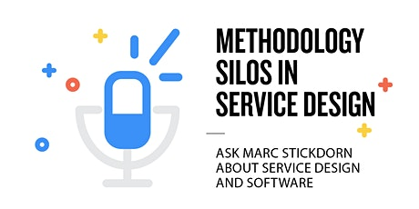 Webinar: Methodology silos in service design tickets