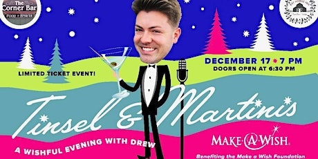 """1st Annual """"Tinsel & Martinis"""" A Wishful Evening with Drew  tickets"""