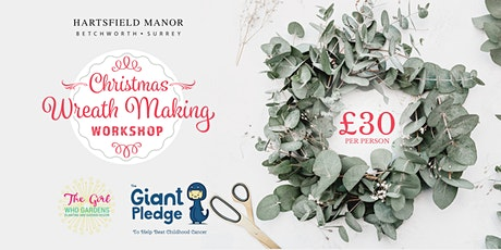 Christmas Wreath Making in Support of The Giant Pledge tickets