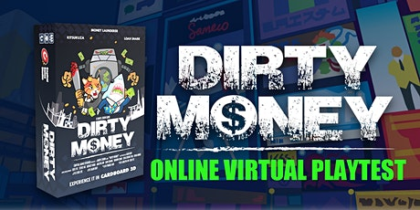 Dirty Money: The Money Laundering Game Playtesting tickets