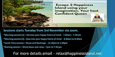 Escape 2 Happiness Island to relieve stress and have fun. tickets
