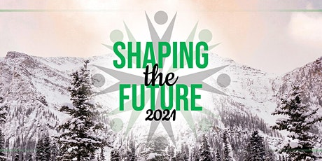 Shaping The Future 2021 tickets