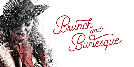 Brunch and Burlesque tickets
