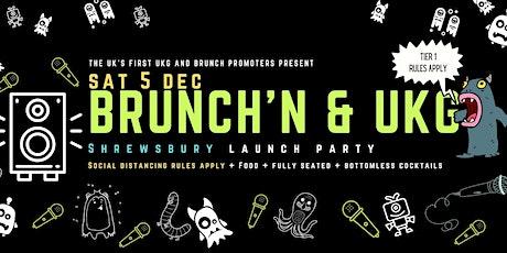 Brunchin UKG Shrewsbury Launch tickets