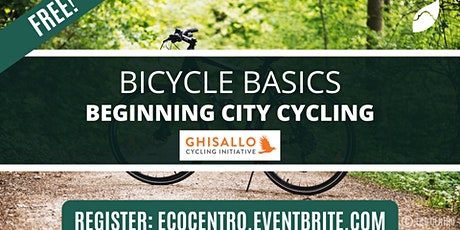 Beginning City Cycling Workshop with Ghisallo Cycling Initiative - Week 2 tickets