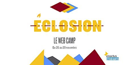Eclosion - Le Web Camp 1ère version billets
