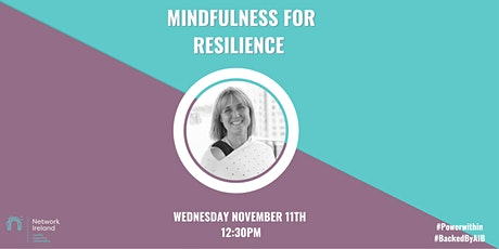 Network Dublin - Mindfulness for Resilience tickets