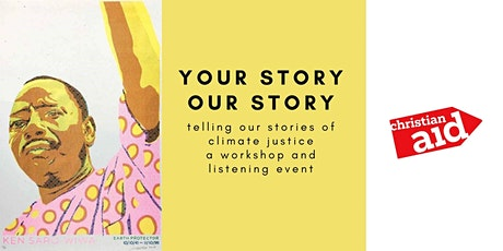 YOUR STORY, OUR STORY: effective storytelling for climate justice tickets