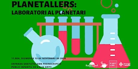 """Planetaller Infantil Planetari """"Laboratori al Planetari"""" entradas"""