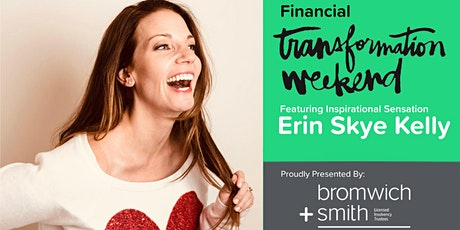 SOLD OUT - Bromwich+Smith presents Financial Transformation Weekend tickets
