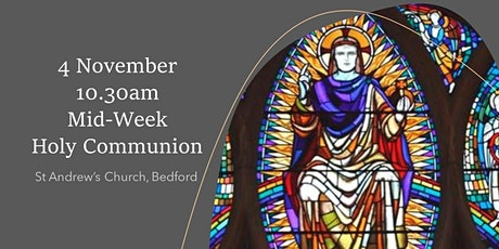 10.30am Midweek Holy Communion - Wednesday 4 November tickets