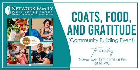 Coats, Food, and Gratitude [Community Buildig Event] tickets