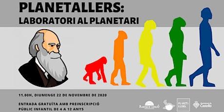 "Planetaller Infantil Planetari ""Evolution Day (Dia de l'Evolució)"" entradas"