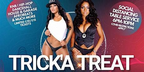 TRICK'A TREAT | HALLOWEEN EDITION | R&B - HIP HOP - DANCEHALL - AFROBEATS tickets