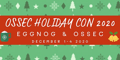 OSSEC Holiday Con2020 - Conference Sessions tickets