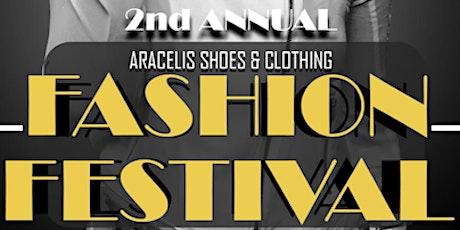 2ND ANNUAL ARACELIS SHOES & CLOTHING FASHION FESTIVAL tickets