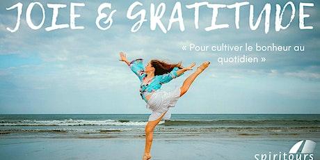 JOIE & GRATITUDE Pour cultiver le bonheur au quotidien (retraite virtuelle) billets