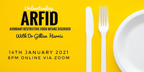 Understanding ARFID - Avoidant Restrictive Food Intake Disorder tickets