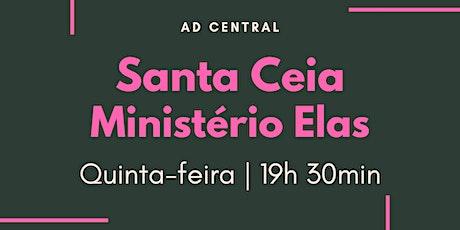 Santa Ceia - Culto Elas 19:30 ingressos