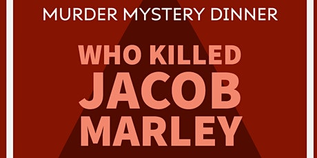 Murder Mystery Dinner Theatre (Holiday Show) tickets