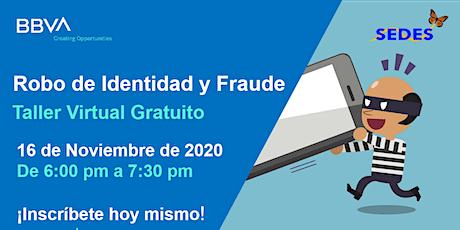 Cuídate del Robo de Identidad y del Fraude - Taller Virtual GRATIS tickets