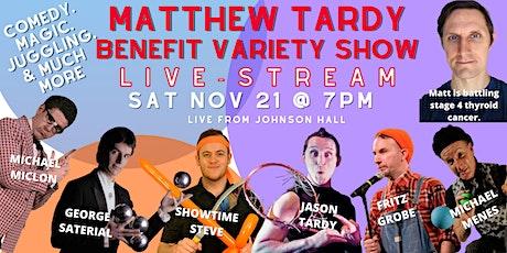 The Matt Tardy Benefit Variety Show tickets