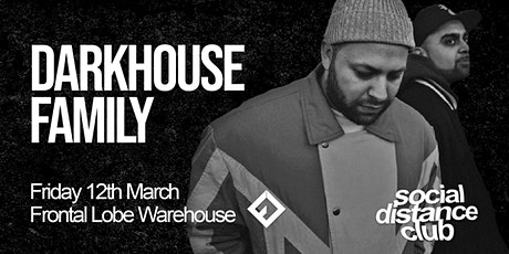 Darkhouse Family - Social Distance Club tickets
