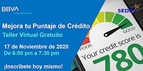 Mejora Tu Puntaje de Crédito - Taller Virtual GRATIS tickets
