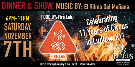 Fire Lab  Kicks - off 11th Anniversary of Circus  and Culture in Ludlow tickets