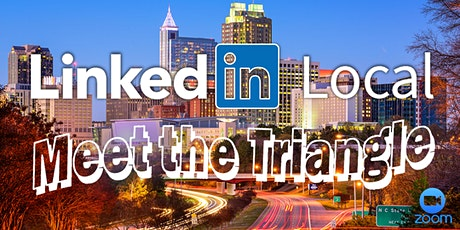 "LinkedIn Local ""Meet the Triangle"" Virtual Networking Event tickets"