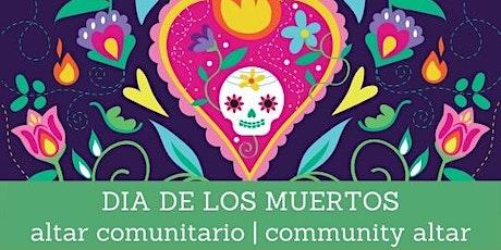 Dia De Los Muertos: Community Altar Vigil tickets
