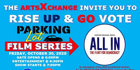 RISE UP and GO VOTE Parking Lot Film Series Event tickets