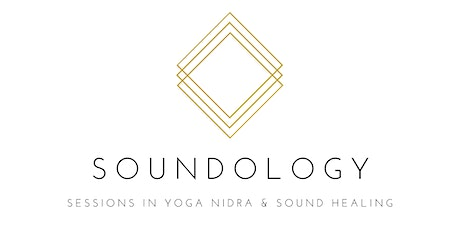 Soundology - Sunday Sessions in Yoga Nidra and Sound Healing tickets