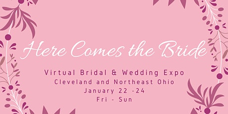 Virtual Bridal and Wedding Expo in Cleveland and Northeast Ohio tickets