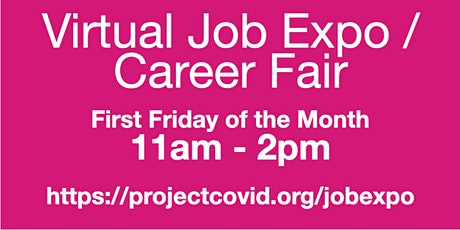 #ProjectCovid: Virtual Job Expo / Career Fair #San Jose tickets