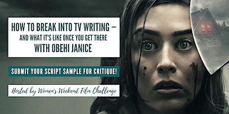 How to break into TV writing: Workshop + live script critique tickets