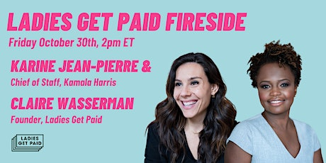 Fireside with Karine Jean-Pierre, Chief of Staff to Kamala Harris tickets