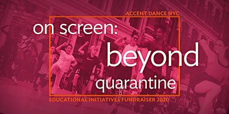 On Screen Beyond Quarantine tickets