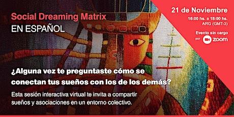Social Dreaming Matrix  - En Español- entradas