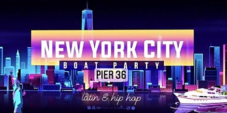 *POSTPONED* Latin & Hip Hop NYC  Boat Party Yacht Cruise-Every Week tickets