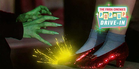 The Wizard of Oz - The Frida Cinema Pop-Up Drive-In tickets