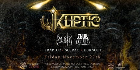 Later Tonight and The Factory Project presents Kliptic tickets