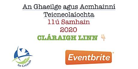 An Ghaeilge agus Acmhainní  Teicneolaíochta tickets