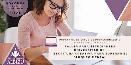 Taller Universitario: Escritura Creativa para Superar el Bloqueo Mental entradas