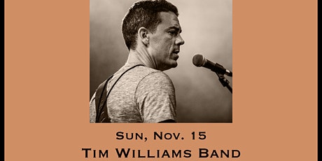 Tim Williams Band - Tailgate Under The Tent Series tickets