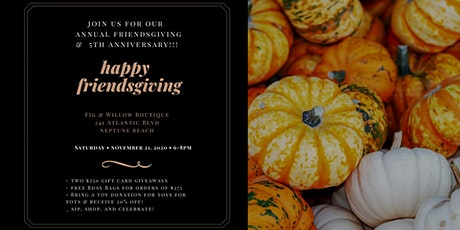 Fig & Willow Friendsgiving & 5th Anniversary Party tickets