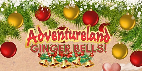 ADVENTURELAND... GINGER BELLS - BUILD YOUR OWN GINGERBREAD MANSION! entradas