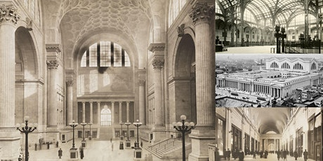 'Pennsylvania Station: The Most Beautiful Train Station Ever Built' Webinar