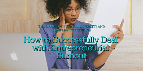 How to Successfully Deal with Entrepreneurial Burnout tickets