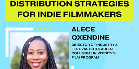 Distribution Strategies for Indie Filmmakers tickets